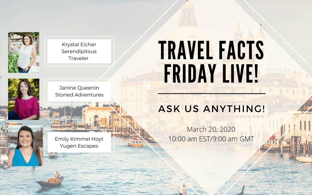 Travel Facts Friday Live!  March 20, 2020